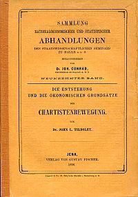Die Entstehung und die ökonomischen Grundsätze der Chartistenbewegung.