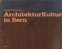 ArchitekturKultur in Bern
