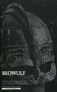 Beowulf. Edited with an introduction, notes and new prose translation by Michael Swanton.