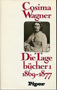 Die Tagebücher. Ediert und kommentiert von Martin Gregor-Dellin und Dietrich Mack.