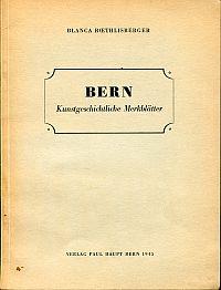 Bern. kunstgeschichtliche Merkblätter. Anhang: Die Renaissance in Italien.