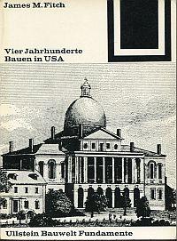 Vier Jahrhunderte Bauen in USA.