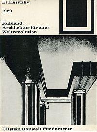 Rußland. Architektur für eine Weltrevolution ; 1929.