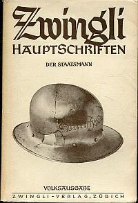 Zwingli, der Staatsmann.