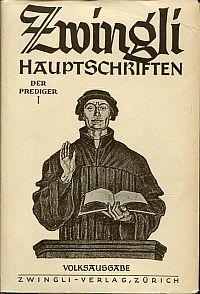 Zwingli, der Prediger.