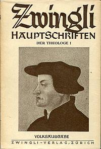 Zwingli, der Theologe.