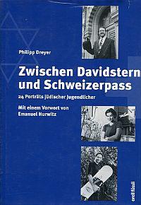 Zwischen Davidstern und Schweizerpass. 24 Porträts jüdischer Jugendlicher.