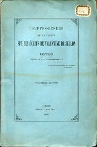 Comptes-Rendus de la Presse sur les Écrits de Valentine de Sellon. Lettres tirées de sa Correspondance.
