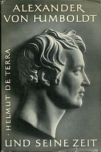 Alexander von Humboldt und seine Zeit.