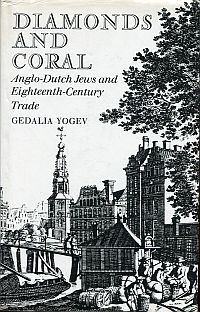 Diamonds and coral. Anglo-Dutch Jews and eighteenth-century trade.