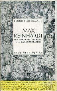 Max Reinhardt. Die Wiedererweckung des Barocktheaters.