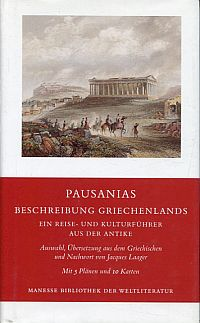 Beschreibung Griechenlands. Ein Reise- und Kulturführer aus der Antike.