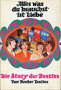 Alles was du brauchst ist Liebe. Die Story der Beatles.