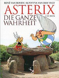 Asterix - die ganze Wahrheit.