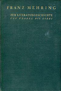 Zur Literaturgeschichte. Von Hebbel bis Gorki.