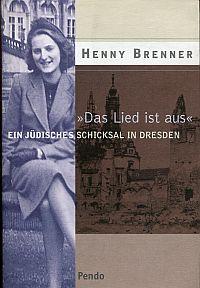 """""""Das Lied ist aus"""". Ein jüdisches Schicksal in Dresden."""
