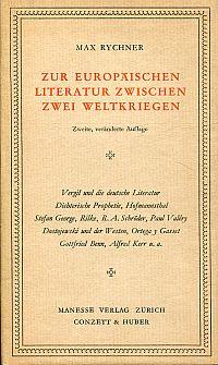 Zur europäischen Literatur zwischen zwei Weltkriegen.