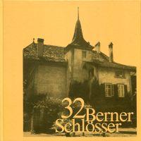 32 Berner Schlösser.