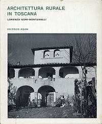 Architettura rurale in Toscana.