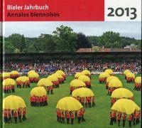 Bieler Jahrbuch. Annales biennoises. 2016