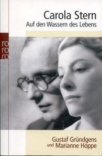 Auf den Wassern des Lebens. Gustaf Gründgens und Marianne Hoppe.