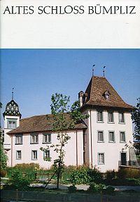 Altes Schloss Bümpliz. Ein Überblick auf Geschichte, Restaurierung und Betrieb.