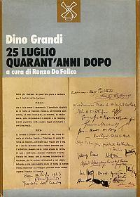 25 luglio. Quarant'anni dopo. A cura di Renzo De Felice.