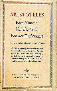 Vom Himmel. Von der Seele. Von der Dichtkunst. Eingeleitet und neu übertragen von Olof Gigon.